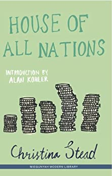 House of All Nations by [Stead, Christina]