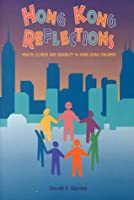 Hong Kong Reflections: Health, Illness and Disability in Hong Kong Children