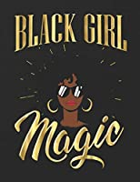 "Black Girl Magic 2020 Daily, Weekly, Monthly Calendar and Planner: African American | December 2019 - December 2020 | 8.5 X 11"" Large 