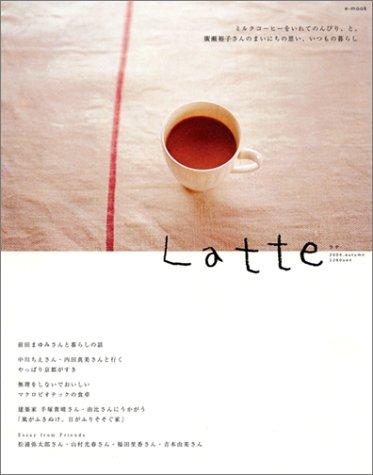 e mook『Latte』 e‐mookの詳細を見る