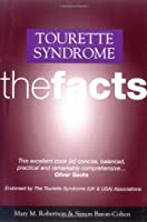 Tourette Syndrome: The Facts (Oxford Medical Publications)