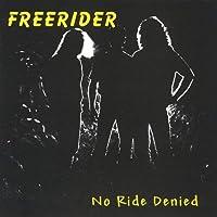 No Ride Denied【CD】 [並行輸入品]