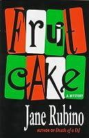 Fruitcake: A Mystery