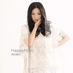 Happyholic♪神田優花のCDジャケット