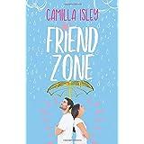 Friend Zone: A New Adult College Romance: Volume 2