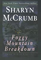 Foggy Mountain Breakdown and Other Stories (G K Hall Large Print Book Series)