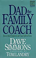 Dad the Family Coach (Dad the Family Shepherd)