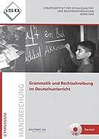 Grammatik und Rechtschreibung im Deutschunterricht