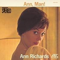 Ann, Man! by Ann Richards (2012-08-14)