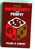 Risk, Uncertainty and Profit (Phoenix Books)