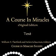 A Course in Miracles: Original Edition Text