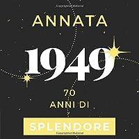 Annata 1949 70 anni di Splendore: Libro Degli Ospiti Compleanno Per Scrivere Auguri E Messaggi D'oro I Da Personalizzare I Regalo Per Donne E Amici I Motivo Rosa Pink