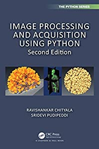 Image Processing and Acquisition using Python (Chapman & Hall/CRC The Python Series) (English Edition)