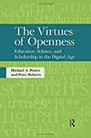 Virtues of Openness (Interventions: Education, Philosophy & Culture)