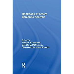 Handbook of Latent Semantic Analysis (University of Colorado Institute of Cognitive Science Series)
