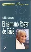 El hermano Roger de Taizé