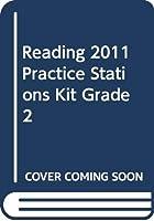 Reading 2011 Practice Stations Kit Grade 2