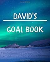 David's Goal Book: New Year Planner Goal Journal Gift for David  / Notebook / Diary / Unique Greeting Card Alternative