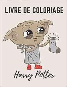 Amazon Livre De Coloriage Harry Potter Plus De 40 De Vos Personnages Preferes Coloriage Anti Stress Pour Enfant De 4 Ans Et Plus 50 Creatures Magiques Coloriage Harry Potter Edition Activity Books