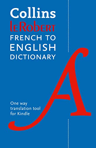 Collins Robert French to English Dictionary (French Edition)