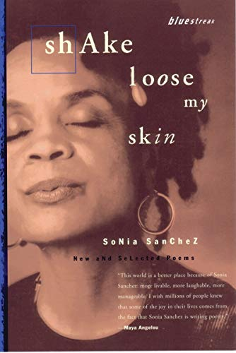 Download Shake Loose My Skin: New and Selected Poems (Bluestreak) 0807068535