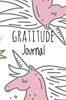 Gratitude Journal: Unicorn, for Reflection & Thanksgiving, with Gratitude Prompt, 102 Pages, 6 X 9 - (Gratitude Journals)