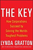 The Key: How Corporations Succeed by Solving the World's Toughest Problems