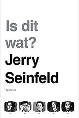 Is dit wat?: Autobiografie: Briljant uitgedacht, met een schaterlach op elke bladzijde Paperback