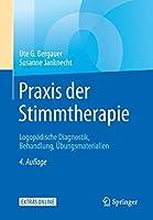 Praxis der Stimmtherapie: Logopaedische Diagnostik, Behandlung, Uebungsmaterialien