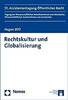 Rechtskultur Und Globalisierung: 57. Assistententagung Offentliches Recht