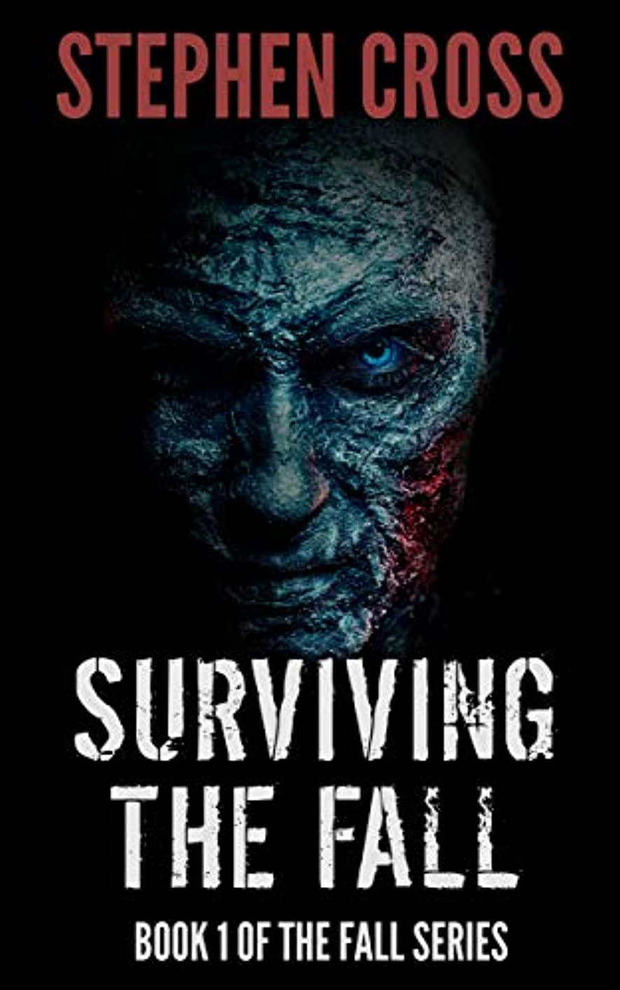 未亡人胃コインランドリーSurviving the Fall: Book 1 of The Fall Series (English Edition)