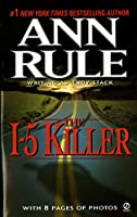 The I-5 Killer (Signet True Crime S.)
