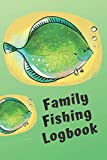 Family Fishing Logbook: Fisherman's Tracker Book with Prompts to Record Location Weather Rod Bait Fish Catch and more (Fish Fanatic)