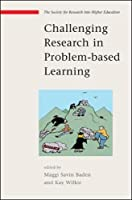 Challenging Research in Problem Based Learning