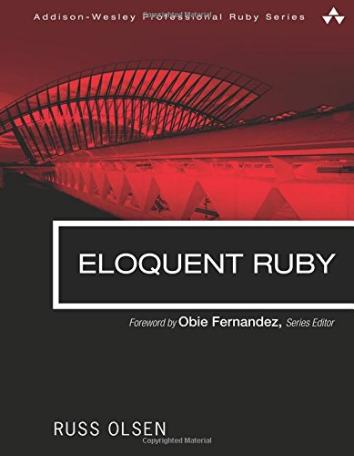 Eloquent Ruby (Addison-Wesley Professional Ruby Series)の詳細を見る