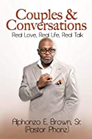 Couples and Conversations: Real Stories, Real Life, Real Love