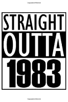 """Straight Outta 1983: Born in 1983 Journal Gift, Funny Birthday Card Alternative - White Edition - Vintage Blank Cornell Notes Line Paper Notebook 6 x 9"""" with 120 Pages"""