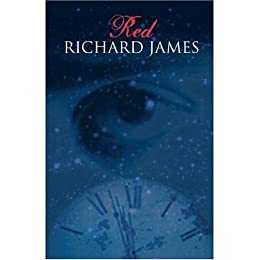 RED by [James, Richard Mark]