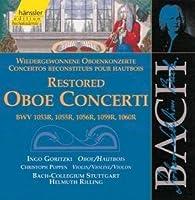 Bach:Restored Oboe Concerti