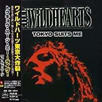 Tokyo Suits Me: Live Osaka Blitz 98 by Wildhearts