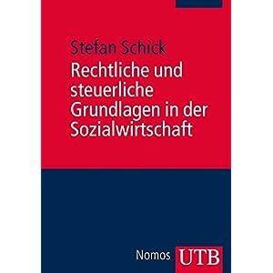 Rechtliche und steuerliche Grundlagen in der Sozialwirtschaft