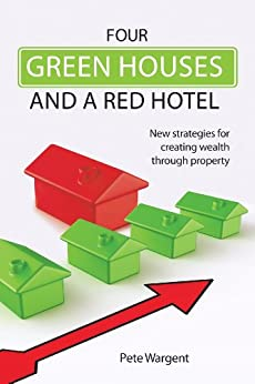Four Green Houses and A Red Hotel by [Wargent, Peter]
