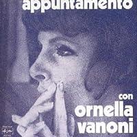 Appuntamento Con O Vanoni by ORNELLA VANONI