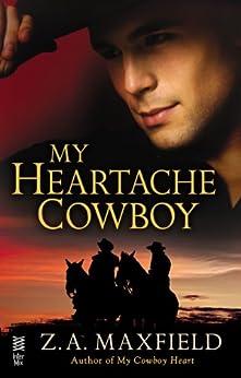 My Heartache Cowboy: (Intermix) (My Cowboy Book 2) by [Maxfield, Z.A.]