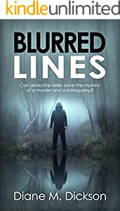 BLURRED LINES: Can detective Miller solve the mystery of a murder and a kidnapping? (DI Tanya Miller investigates Book 5) (English Edition)