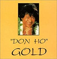 Gold by Don Ho (1995-05-03)