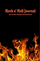 Rock n' Roll Journal No. 3 in series: 110 page custom lined journal (The Rock Series)