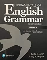 Fundamentals of English Grammar Student Book B with Essential Online Resources, 4e