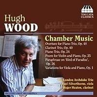 Chamber Music by HUGH WOOD (2009-11-10)
