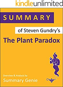Summary of Steven Gundry's The Plant Paradox (English Edition)